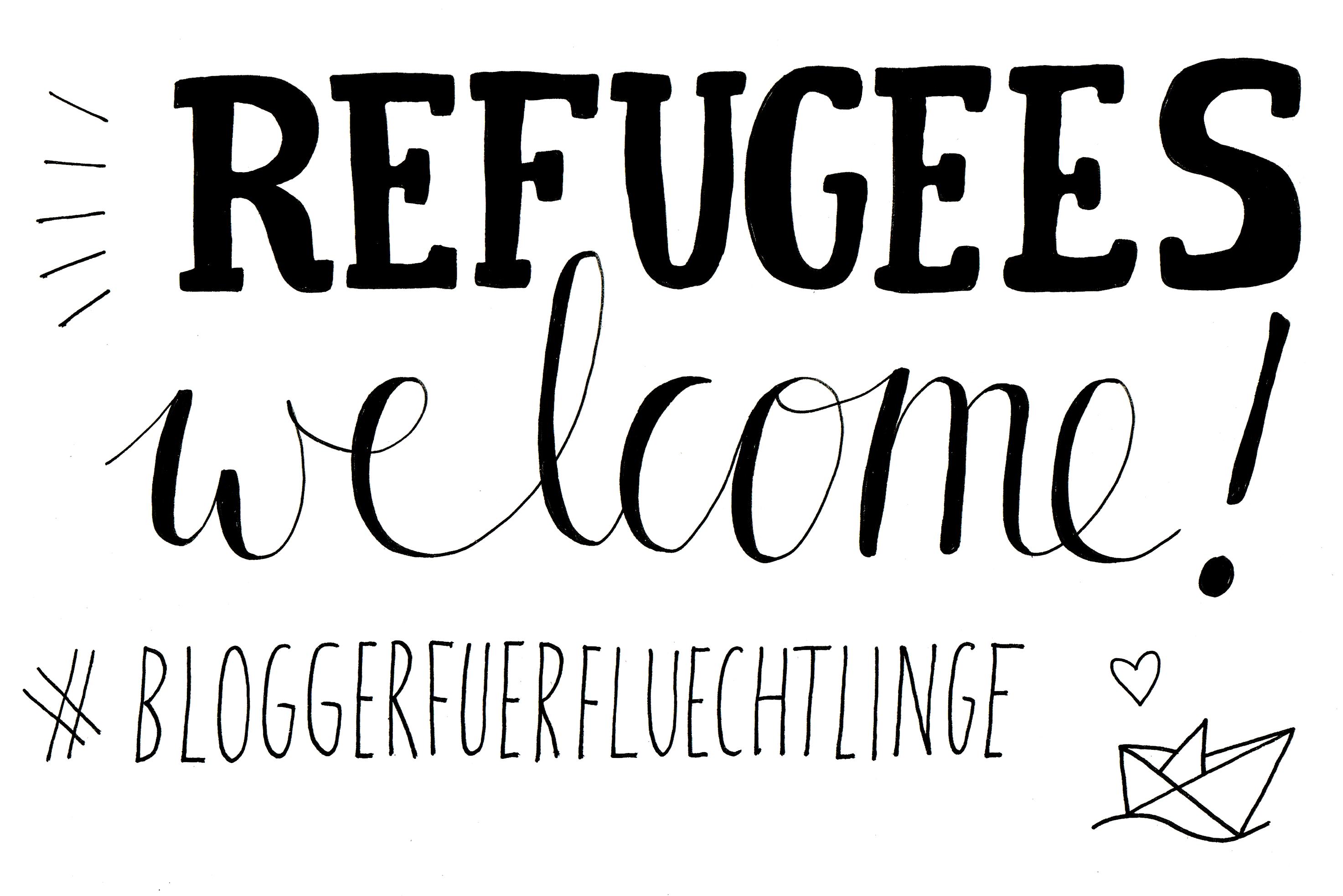 Refugees welcome #bloggerfuerfluechtlinge
